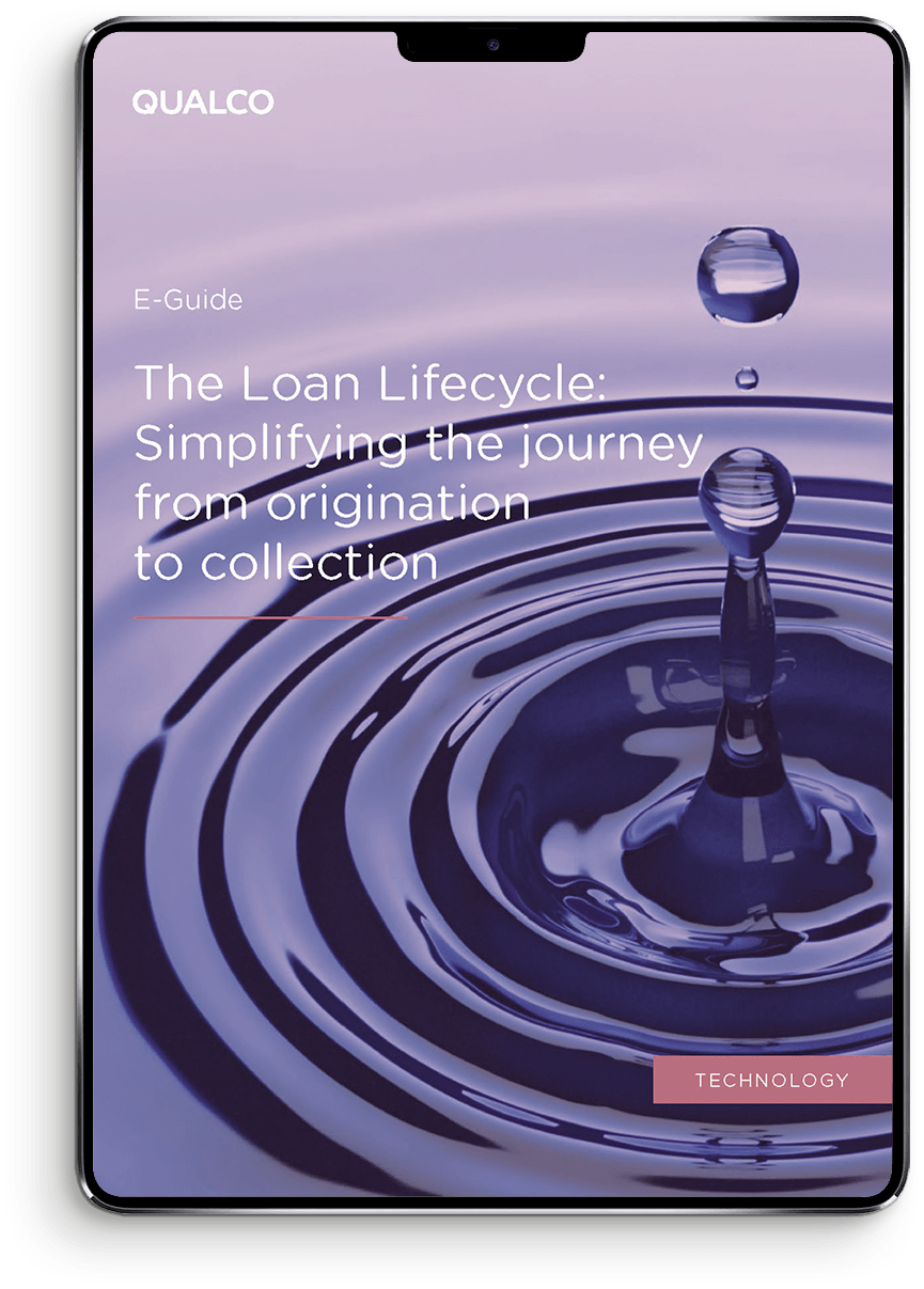 The Loan Lifecycle - Simplifying the journey from origination to collection device