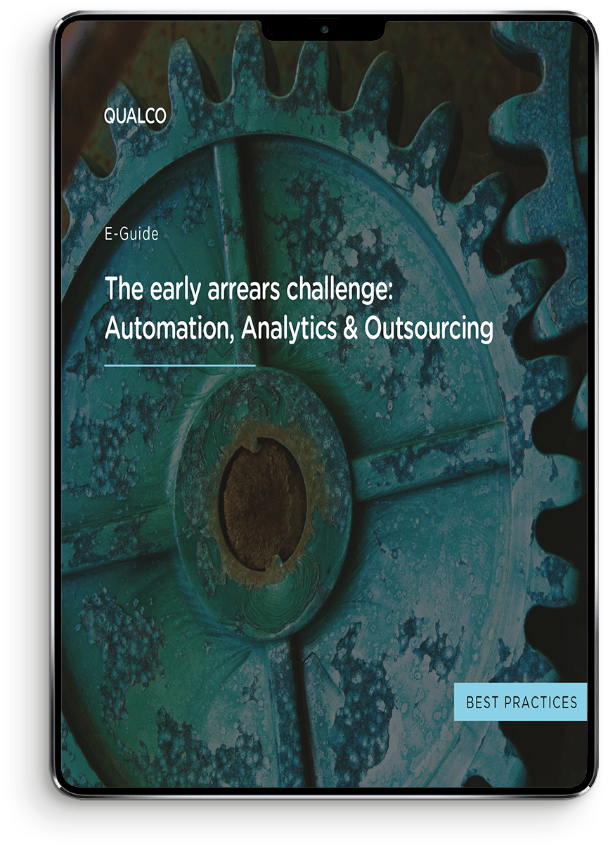 The early arrears challenge - Automation, Analytics & Outsourcing Device