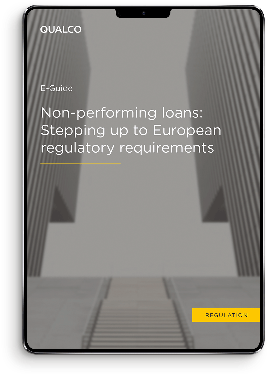 Non performing loans: Stepping up to European regulatory requirements E-Guide