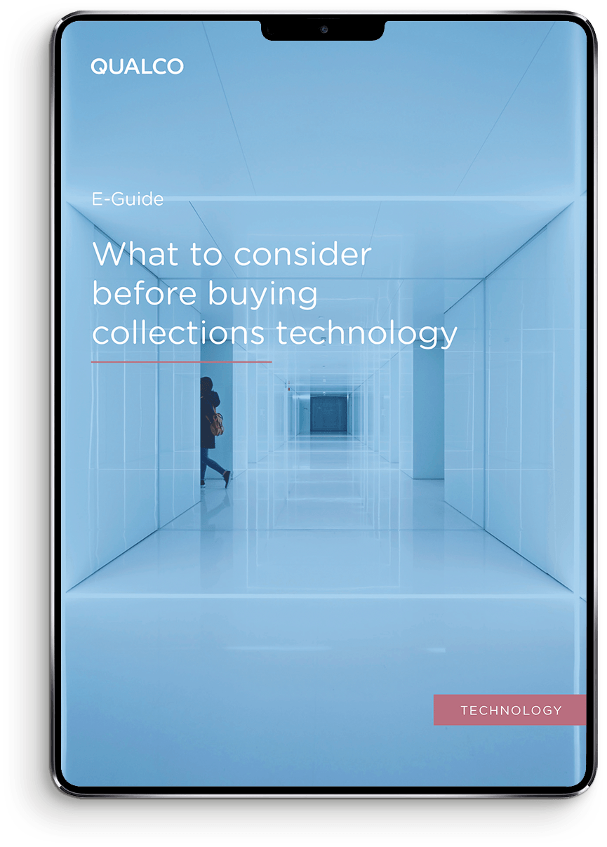 What to consider before buying collections technology E-Guide